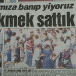 Dilim dilim ekmek sattık – Gazete Gazetesi – Orhan Can – 4